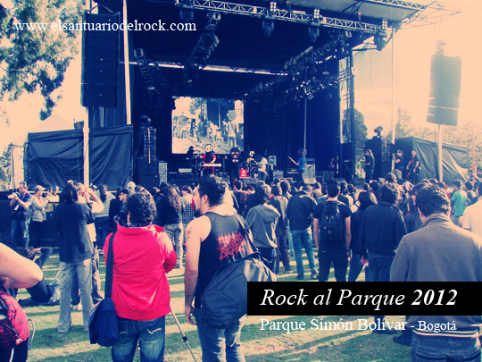 Reseña Festival Rock al Parque 2012, Jun 30, Jul 1 y Jul 2 en el Parque Simón Bolívar de Bogotá
