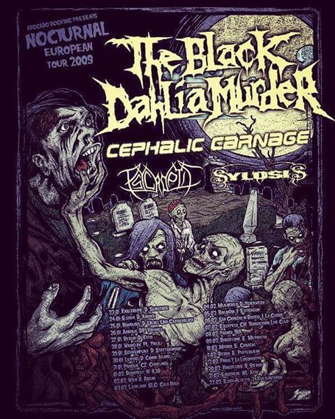 TheBlackDahliaMurder Nocturnal European Tour 2009 amp CephalicCarnage  Psycroptic hellip